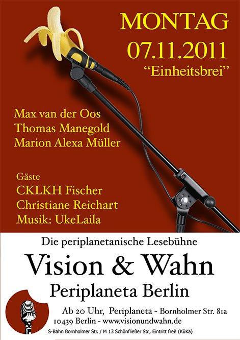 Vision und Wahn im November 2011