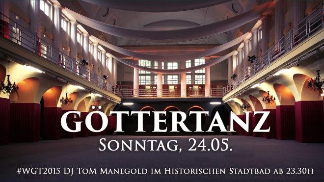 Göttertanz Wgt 2015