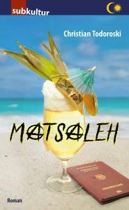 "CHRISTIAN TODOROSKI: ""Matsaleh"""