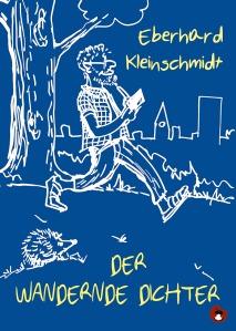 """Cover """"Der wandernde Dichter"""" (Strichzeichnung Autorenporträt)"""